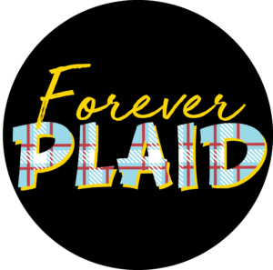 Forever Plaid Audition Info - Georgetown Palace Theatre